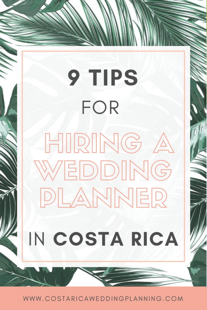9 Tips For Hiring A Wedding Planner In Costa Rica