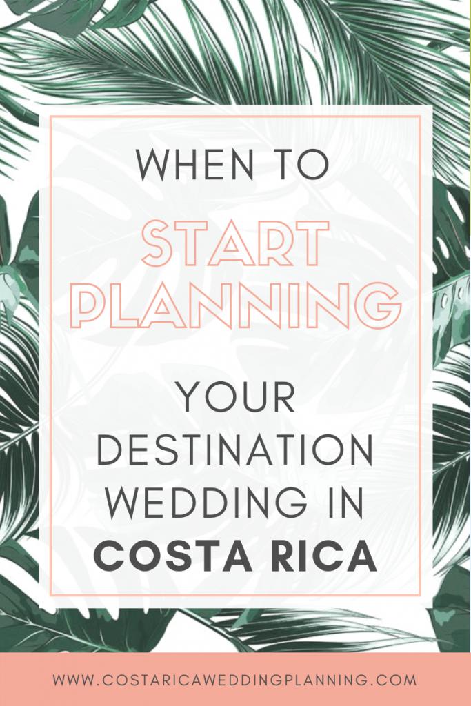 When To Start Planning Your Destination Wedding In Costa Rica