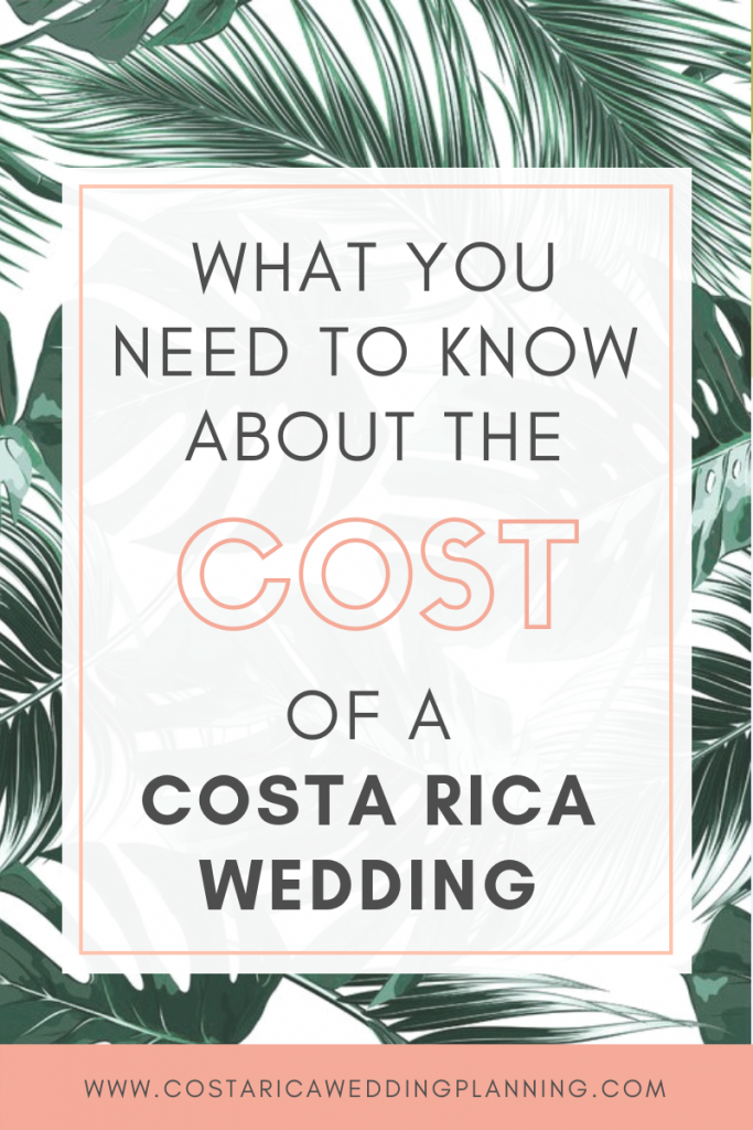 WHAT YOU NEED TO KNOW ABOUT THE COST OF A WEDDING IN COSTA RICA (6)